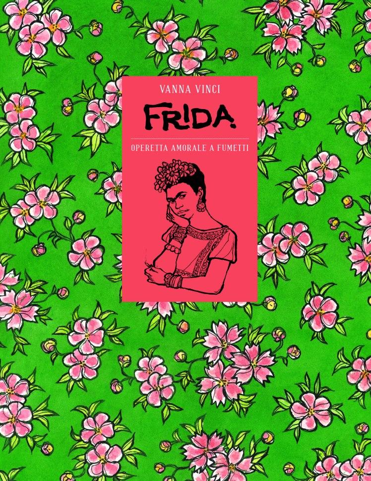 copertina_vanna-vinci-_frida-operetta-amorale-a-fumetti_24-ore-cultura-3